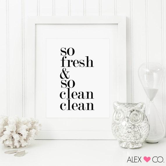 Bathroom Printable. So Fresh So Clean by alexandcoprintables