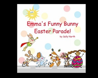 Personalized Easter Book for a girl. Original, children's book kids will love. Great gift!  Customize name on cover and inside.