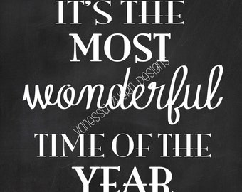 It's the most wonderful time of the year-Chalkboard Printable!