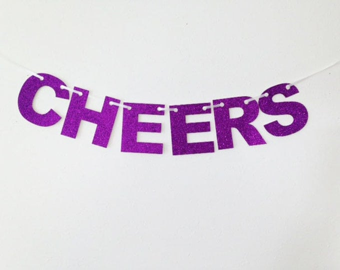 Cheers  Glitter Banner - Bachelorette Party, Wedding Garland, Bridal Shower, Glitter Decoration, Holiday Banner, Cheers Banner