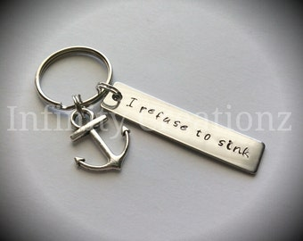 Hand stamped I refuse to sink keychain with anchor