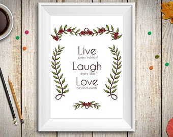 Life Motto ' Live, Laugh, Love', Inspirational quote , Wall art print A4 , Home Decor