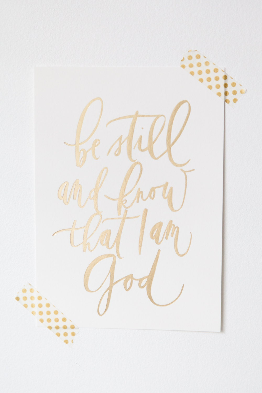 5x7 Calligraphy Bible Verse Be Still Psalm 46 10