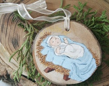 Baby Jesus Tree Trunk Slice Handpainted Christmas Ornament - Upcycled Wood Christian Gift