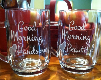 Good Morning Beautiful and Handsome Coffee Mugs