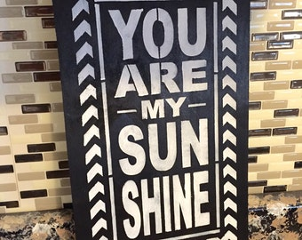 Chevron You Are My Sunshine Wood Sign