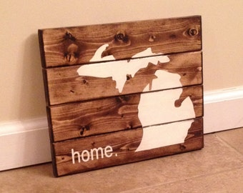 Rustic Stained Michigan home sign - wood wall art