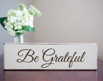 Be Grateful - Antique Wooden Sign Small Home Decor Fall Autumn Thanksgiving Holiday