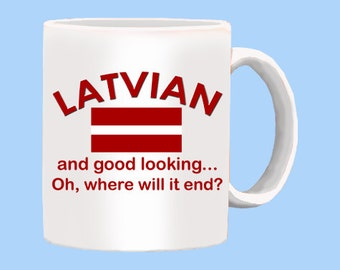Good Looking Latvian Mug