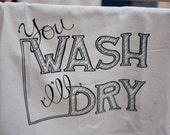 WASH & DRY (BLACK) Silkscreened Cotton Towel