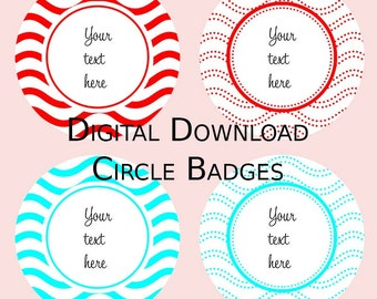 4 Styles Digital Circle Wave Templates - Badge - Topper - Party - Download - Print - Personal - Commercial -