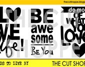 The Words to Live By cut file includes 3 phrases, that can be used on your scrapbooking and papercrafting projects.
