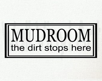 Mudroom, the dirt stops here. Rectangle - Vinyl Decal- Wall Art, laundry room, mud room, vinyl lettering, Laundry room decor, Mudroom decor