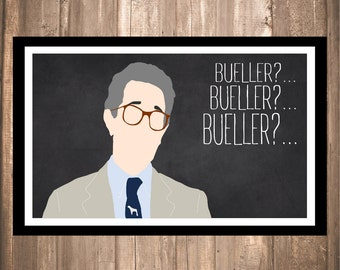 "INSTANT DOWNLOAD - Ferris Bueller's Day Off ""Bueller?"" Print"