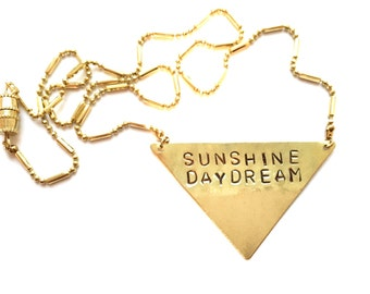 "Stamped Metal Triangle Pendant Necklace: Grateful Dead Lyric - ""Sunshine Daydream"""