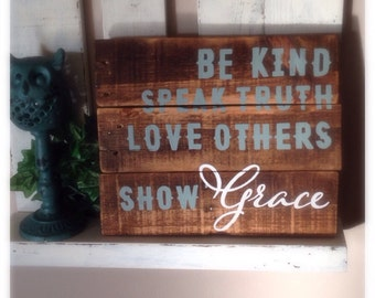 Show Grace Pallet Wood Sign 10 x 12 inches