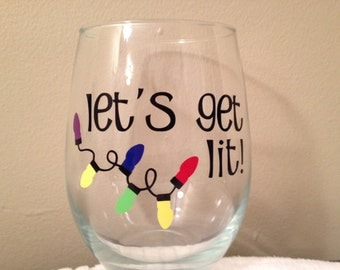Lets Get Lit Christmas Stemless Wine Glass, Party Glasses