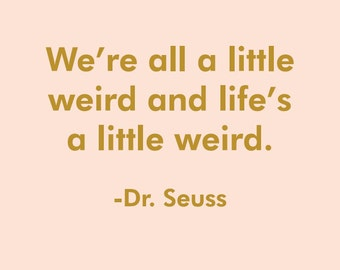 Dote Quote-Dr. Suess