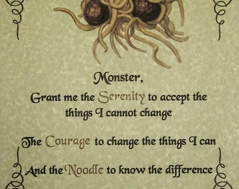 FSM Serenity Prayer Poster, Pastafarian Flying Spaghetti Monster Agnostic Atheist God