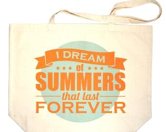 I Dream Of Summers Beach Tote