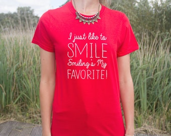 I Just Like To Smile, Smiling's My Favorite T-shirt Top Funny Elf Christmas Slogan Gift Dont