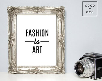 Typographic print, fashion print, fashion is art, fashion quote, quote print, modern quote, fashion, art print, minimalist print, posters