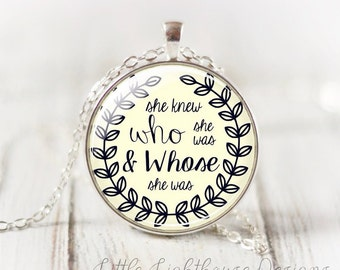 Large She Knew Who She Was Pendant Necklace Christian Necklace Quote Necklace Quote Pendant Inspirational