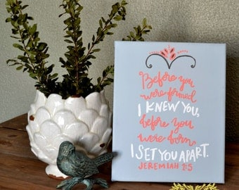 Hand Painted Canvas with Scripture Jeremiah 1:5
