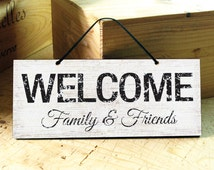 Wall Sign in Black & White. Welcome Sign. Door Sign. Modern. Modern. Rustic. Shabby Chic. Custom. Holiday Gift. Hostess Gift. Ready to ship