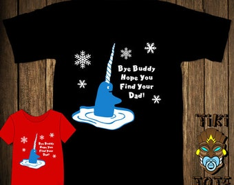 Funny Bye Buddy Hope You Find Your Dad Narwhal Bodysuit Toddler Youth T-shirt Tee Shirt Buddy The Elf Elves Santa Cute Infant Clothes Gift