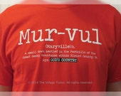 "The Original ""Mur-vul"" TN Tee- Maryville, TN"