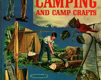 The Golden Book of Camping and Camp Crafts - Gordon Lynn - Ernest Kurt Barth - 1962 - Vintage Kids Book