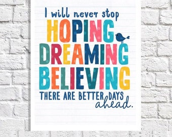 Hope Quote Print Inspirational Decor Motivational Art Encouragement Poster Inspiring Wall Art Positive Sayings Colorful Optimistic Artwork