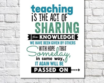 Teacher Gift Idea Print Teaching Is The Act Of Sharing Education Quote Art Classroom Wall Decor Retirement Gift Teacher Appreciation Poem