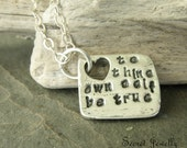Inspirational Jewelry, To Thine Own Self Be True, Fine Silver, Silver Heart Necklace, Silver Charm Pendant, William Shakespeare