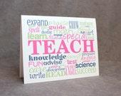 Teach Greeting Card/ Teacher Thank You Card/ Teacher Appreciation Card/ Tutor Thank You Card/ Mentor Thank You Card/ Word Collage
