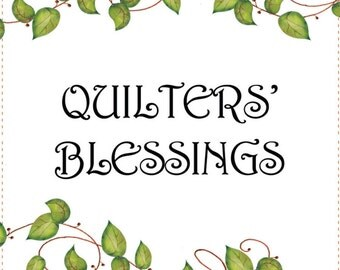 "6"" x 12"" Fabric Art Panel - Quilters' Blessings"