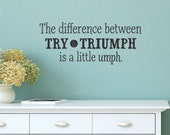 Wall Quote Decal Try and Triumph Inspirational Office Do Your Best GirlBoss Wall Art Vinyl Wall Decal