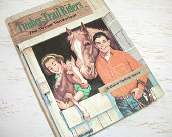Timber Trail Riders - The Texas Tenderfoot 1963 - a Dave Talbot Story - childrens, young adult read - western horse ranch book