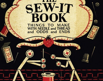 The Sew It eBook Digital PDF - patterns, crafts, projects from 1929 vintage crafts for kids & adults