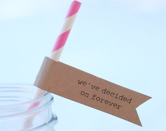 """Printable """"we've decided on forever"""" Straw or Cupcake Flags - 15 per page - DIY - Vintage Wedding Favor Decor - Drink Name Tag"""