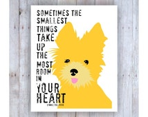 Yorkshire Terrier Art, Yorkshire Terrier Print, Yorkies, Yorkiepoo, Yorkie Art, Winnie the Pooh Quote, Yellow Dog, Dog Lover, Dog Art