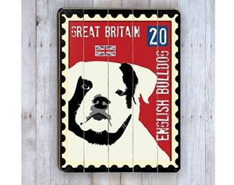 Bulldog Art, Bulldog Sign, Wooden Sign, English Bulldog, British Stamp, Bulldog Print, Dog Lover Gift,Bulldog Lover Gift, Wood Plank