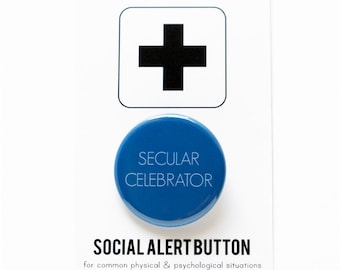 SECULAR CELEBRATOR Pinback Button -  holiday button blue atheist christmas agnostic