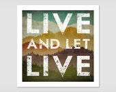 LIVE and LET LIVE Mountian Graphic Quote Print