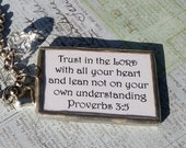 "Inspirational Proverbs 3:5 Soldered Pendant Necklace ""Trust in the Lord..."""