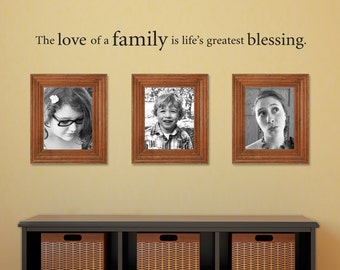Love of a Family Decal - Life's Greatest Blessing Wall Decal - Family Picture Wall Decal - Medium 2