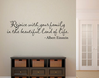 Rejoice Wall Decal - Family Decal - Albert Einstein Quote Decal - Large