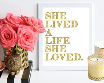 Gold 'Life She Loved' poster art print - cheerful art print - Office Print - Inspirational Print - Typography - Quote Prints - Office Art