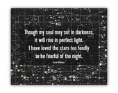 I Have Loved the Stars quote print, inspirational